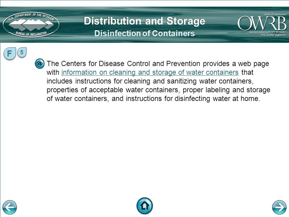 The Centers for Disease Control and Prevention provides a web page with information on cleaning and storage of water containers that includes instruct