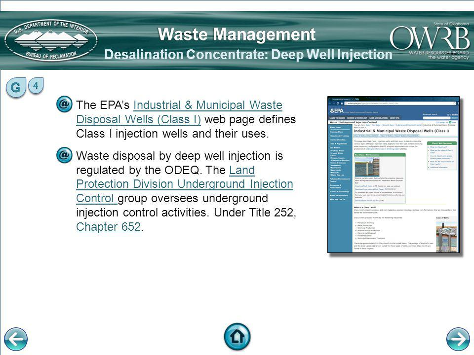 The EPAs Industrial & Municipal Waste Disposal Wells (Class I) web page defines Class I injection wells and their uses.Industrial & Municipal Waste Di