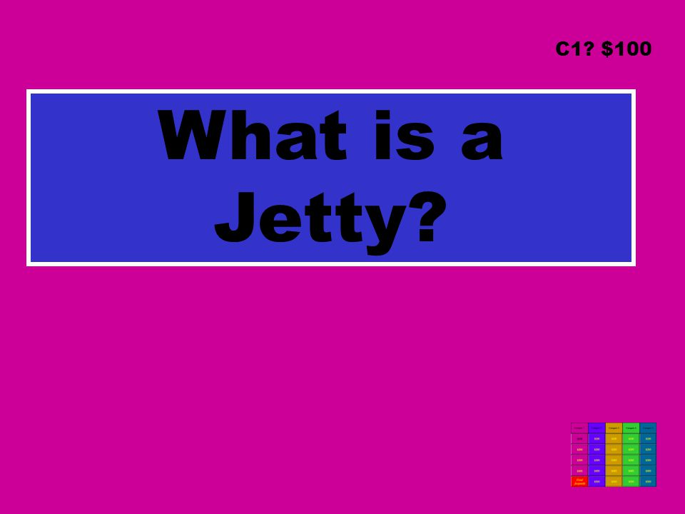 What is a Jetty C1 $100