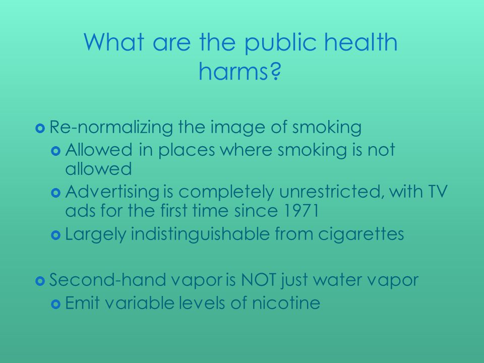 What are the public health harms.