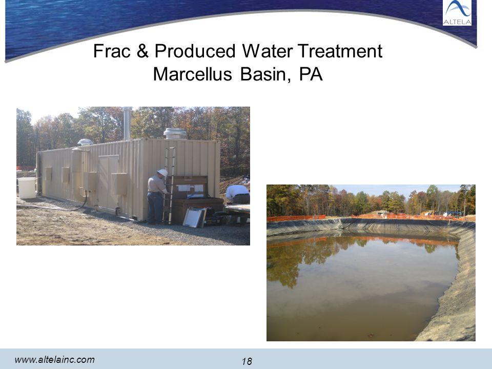 18 www.altelainc.com 18 Frac & Produced Water Treatment Marcellus Basin, PA