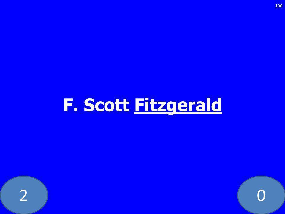 20 F. Scott Fitzgerald 100