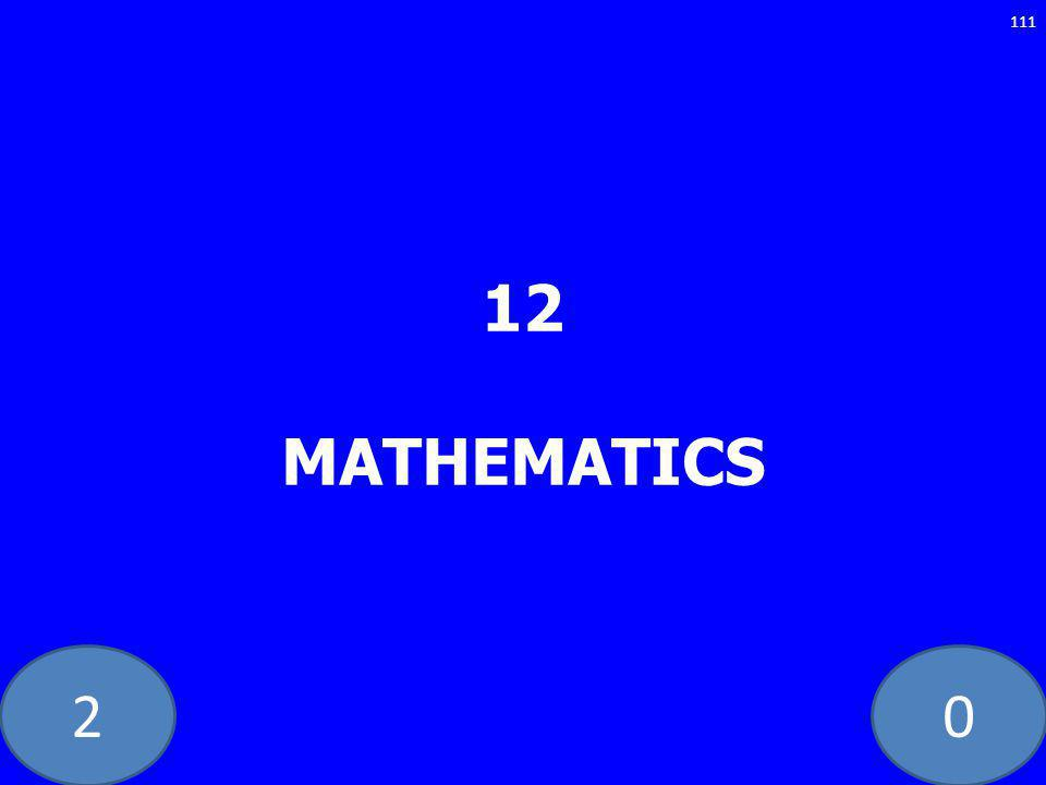 20 12 MATHEMATICS 111