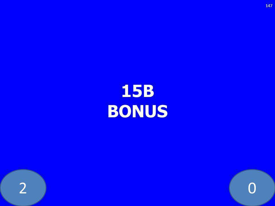 20 15B BONUS 147