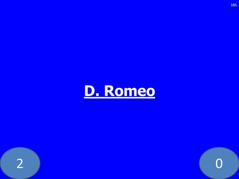 20 D. Romeo 185