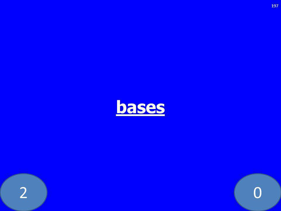 20 bases 197