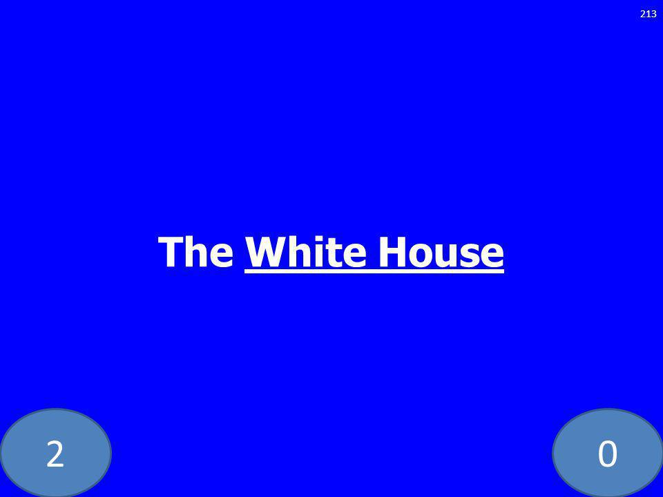 20 The White House 213
