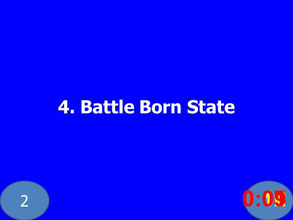 20 4. Battle Born State 0:020:030:040:050:060:070:080:100:110:120:090:01