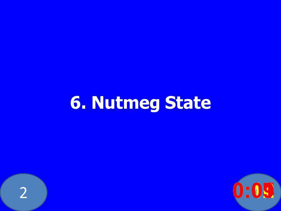 20 6. Nutmeg State 0:020:030:040:050:060:070:080:100:110:120:090:01