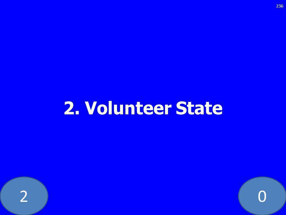 20 2. Volunteer State 236
