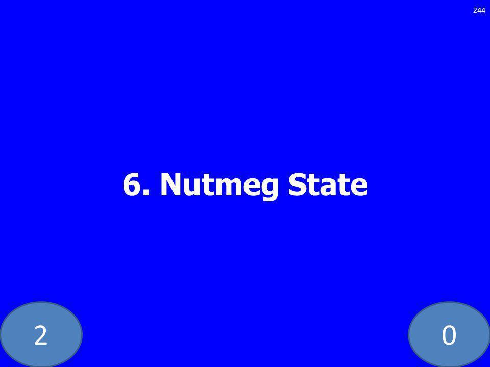 20 6. Nutmeg State 244