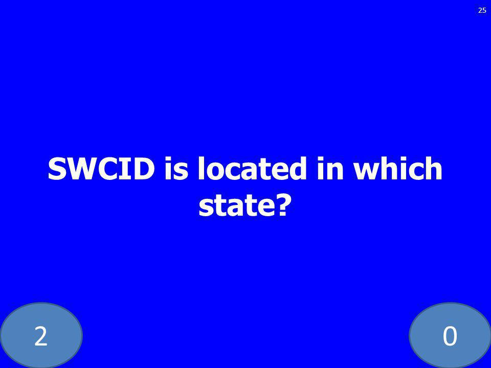 20 SWCID is located in which state? 25
