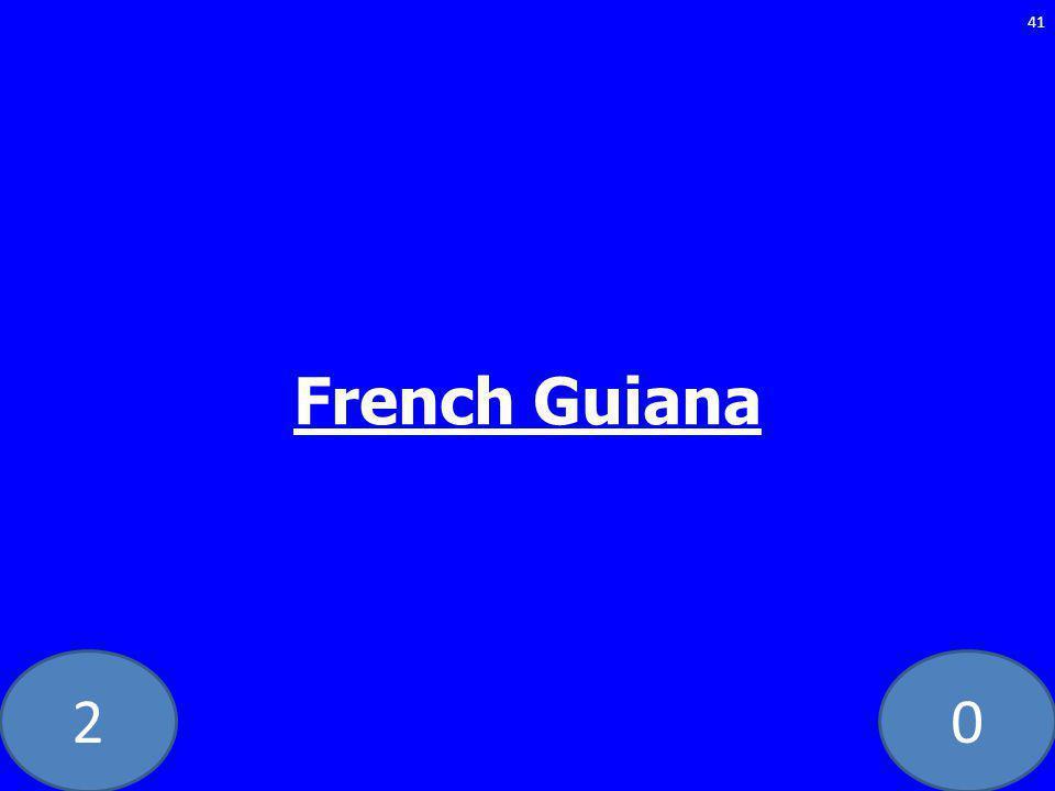 20 French Guiana 41