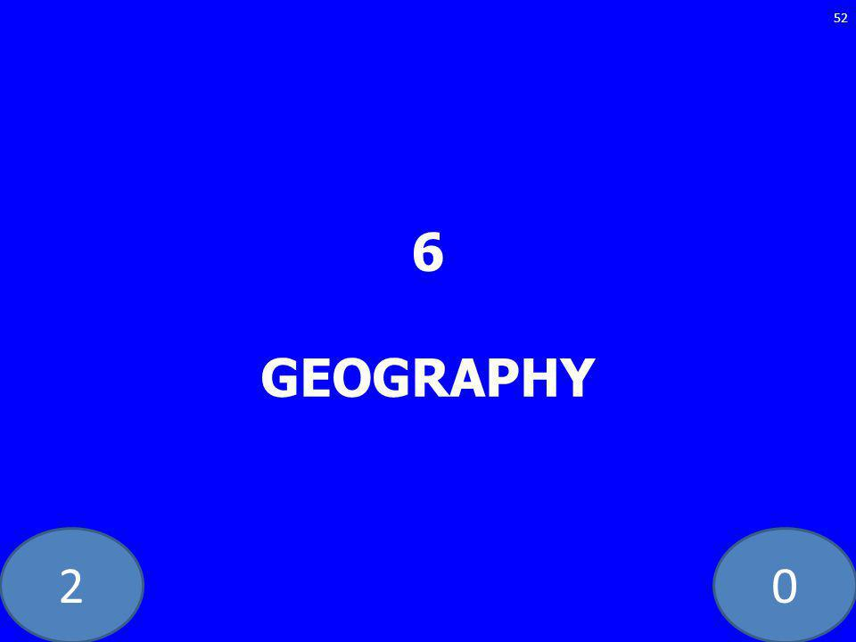 20 6 GEOGRAPHY 52