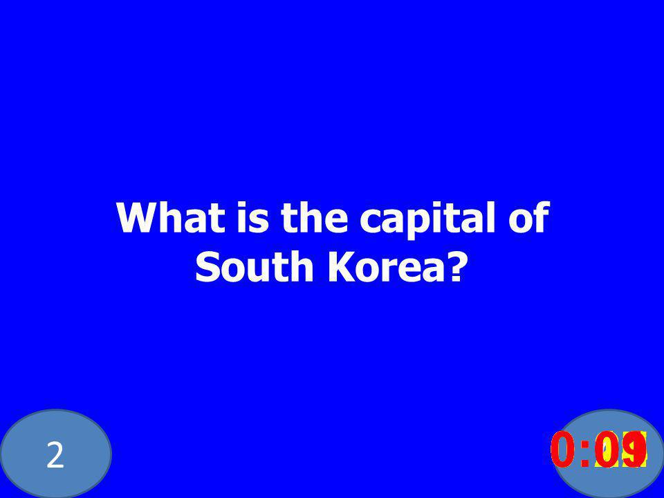 20 What is the capital of South Korea.