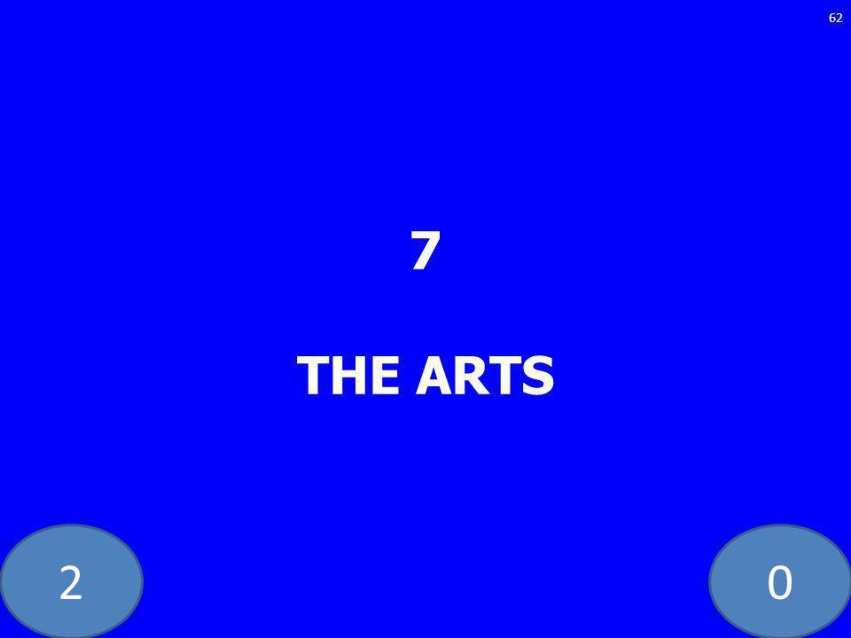 20 7 THE ARTS 62