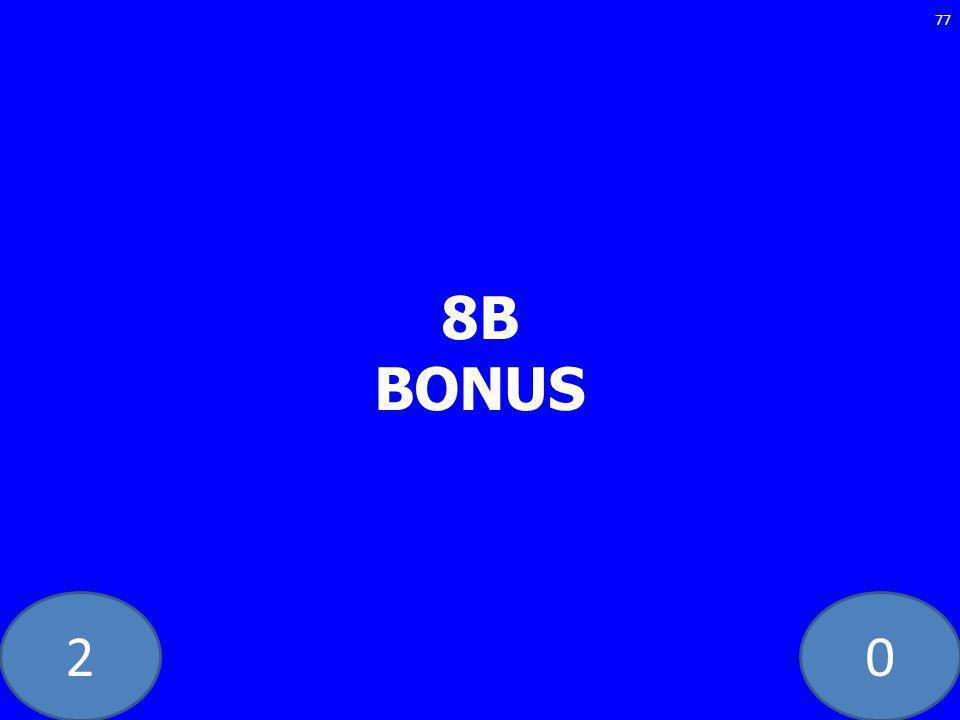 20 8B BONUS 77