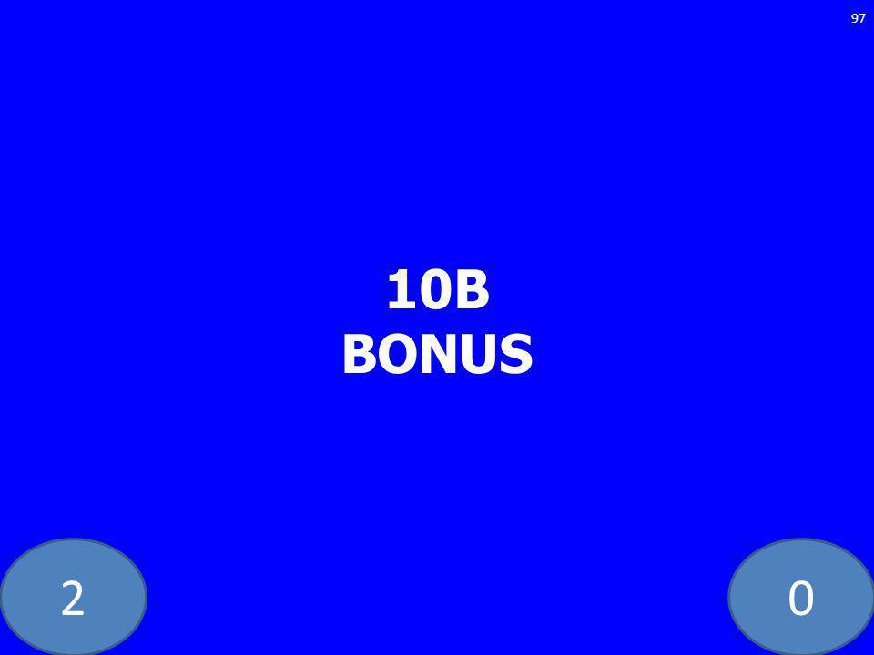 20 10B BONUS 97