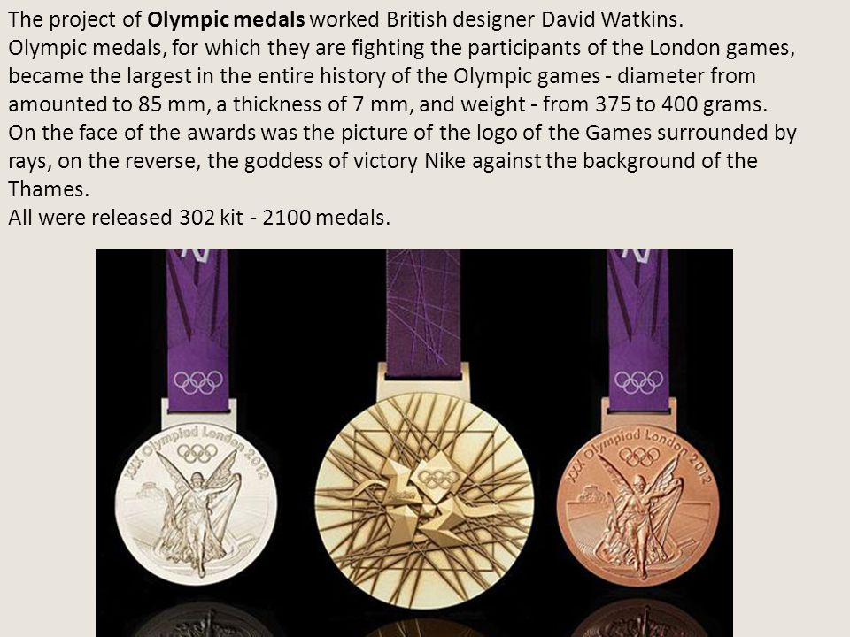 The project of Olympic medals worked British designer David Watkins.