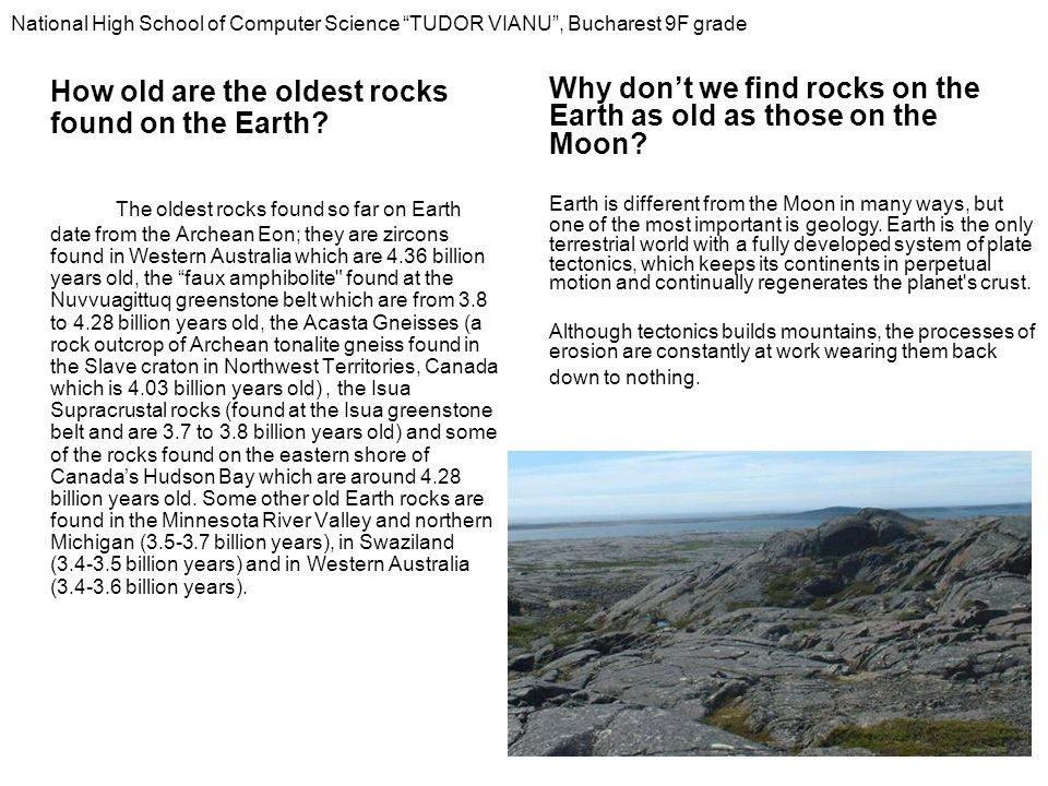How old are the oldest rocks found on the Earth.