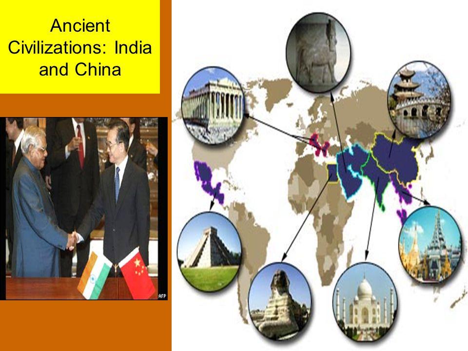 Ancient Civilizations: India and China