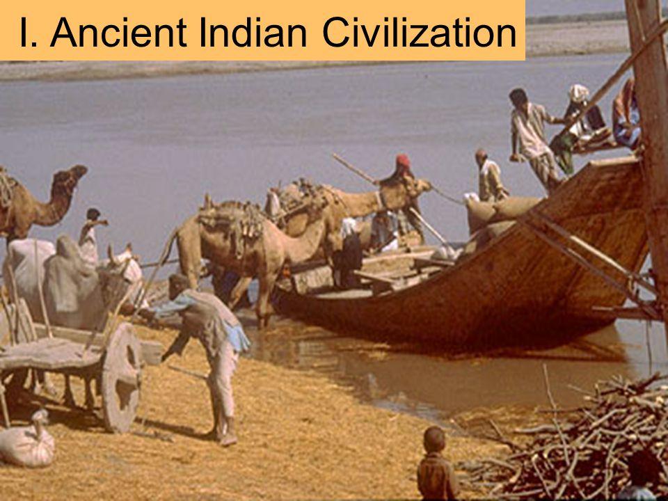 I. Ancient Indian Civilization