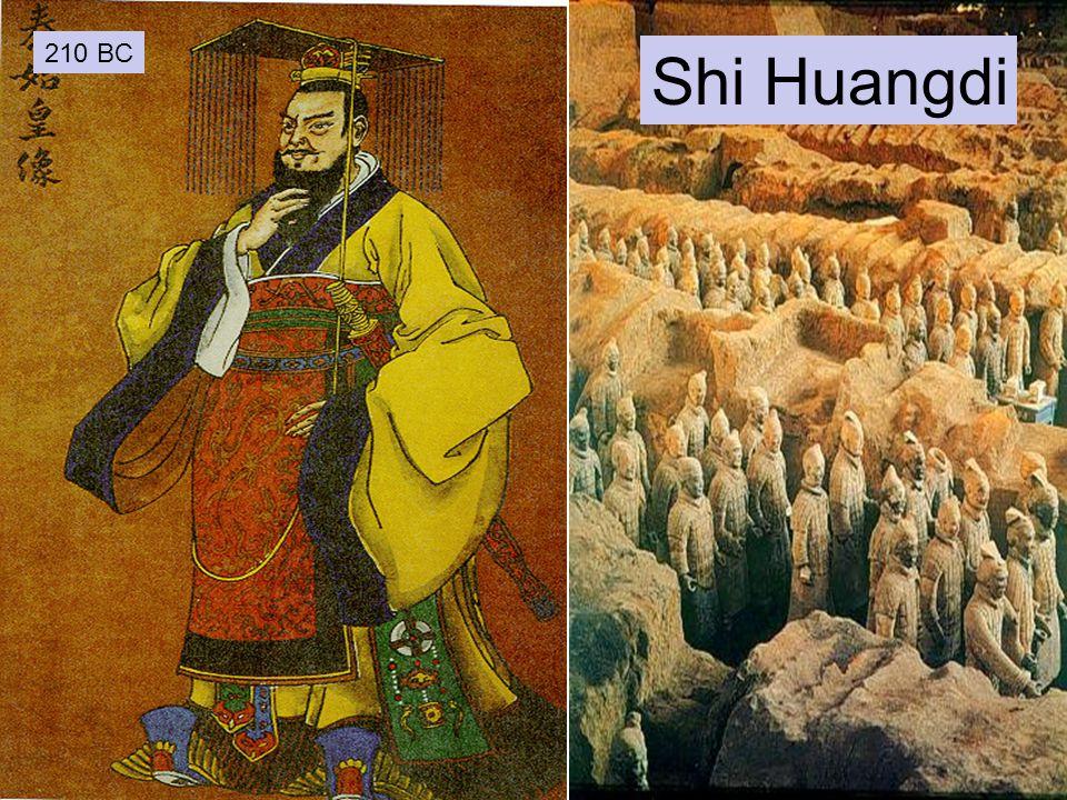 Shi Huangdi 210 BC