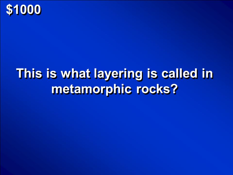 © Mark E. Damon - All Rights Reserved $800 What is igneous rock Scores