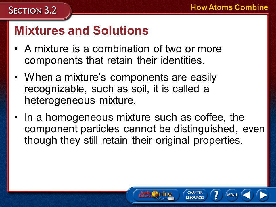 Chemical Reactions How Atoms Combine Sometimes, compounds break down into simpler substances. A chemical reaction is the change of one or more substan