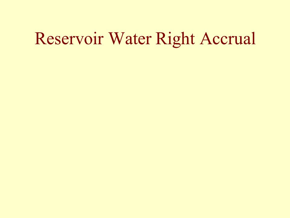 Reservoir Water Right Accrual