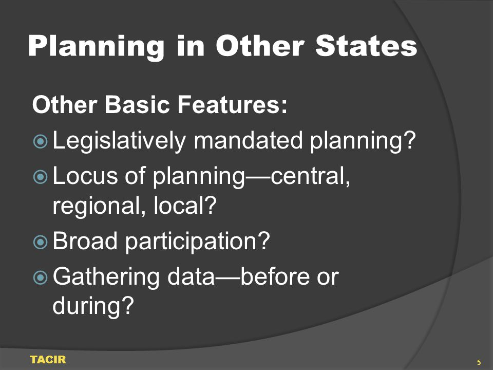 Planning in Other States Forward-thinking Features: Critical areas planning Conjunctive management Linking quantity and quality Conservation and efficiency TACIR 6