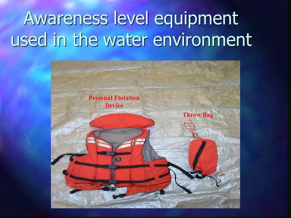 Awareness level equipment used in the water environment Personal Flotation Device Throw Bag
