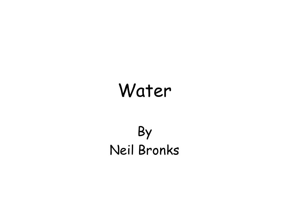 Water By Neil Bronks
