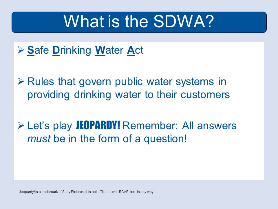 What is the SDWA.