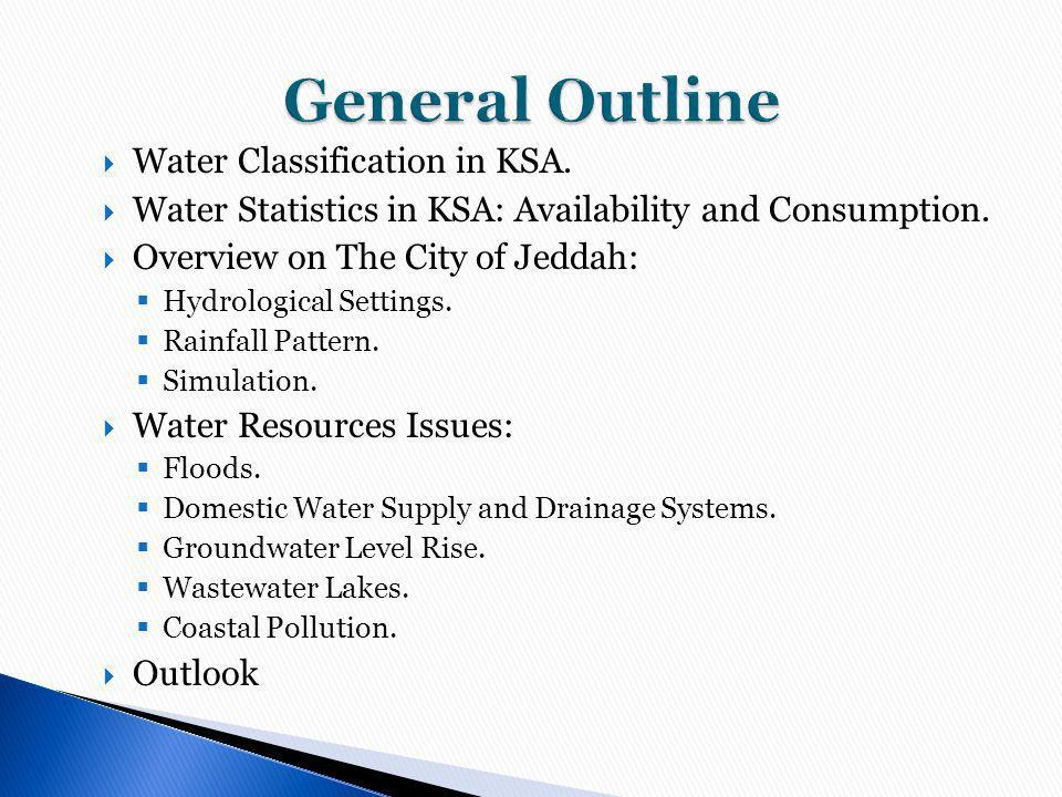 Water Classification in KSA.Water Statistics in KSA: Availability and Consumption.