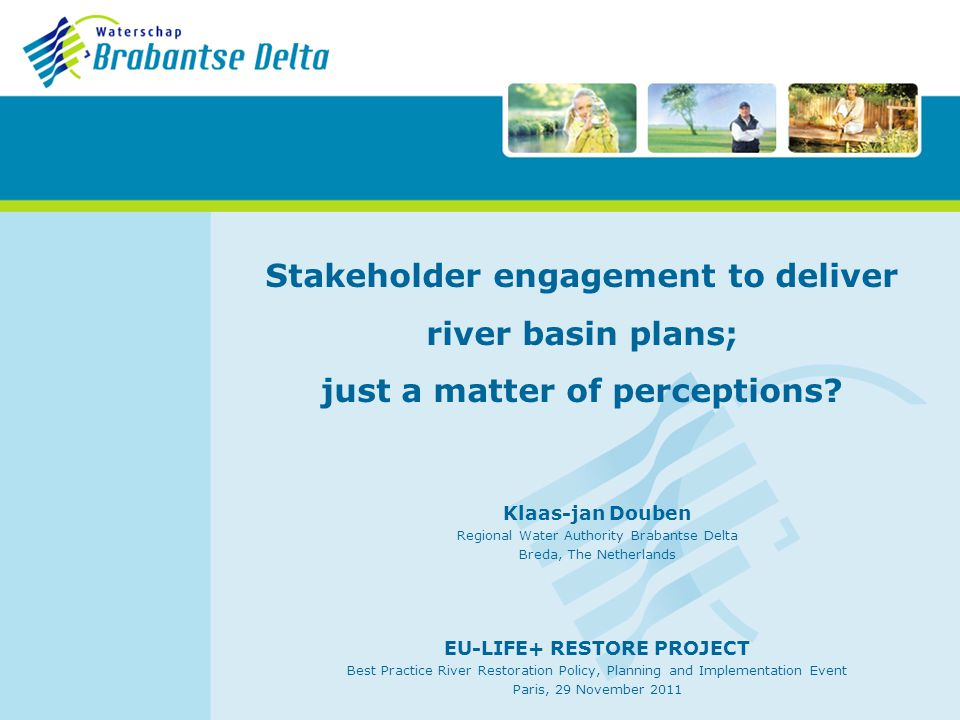 Stakeholder engagement to deliver river basin plans; just a matter of perceptions.