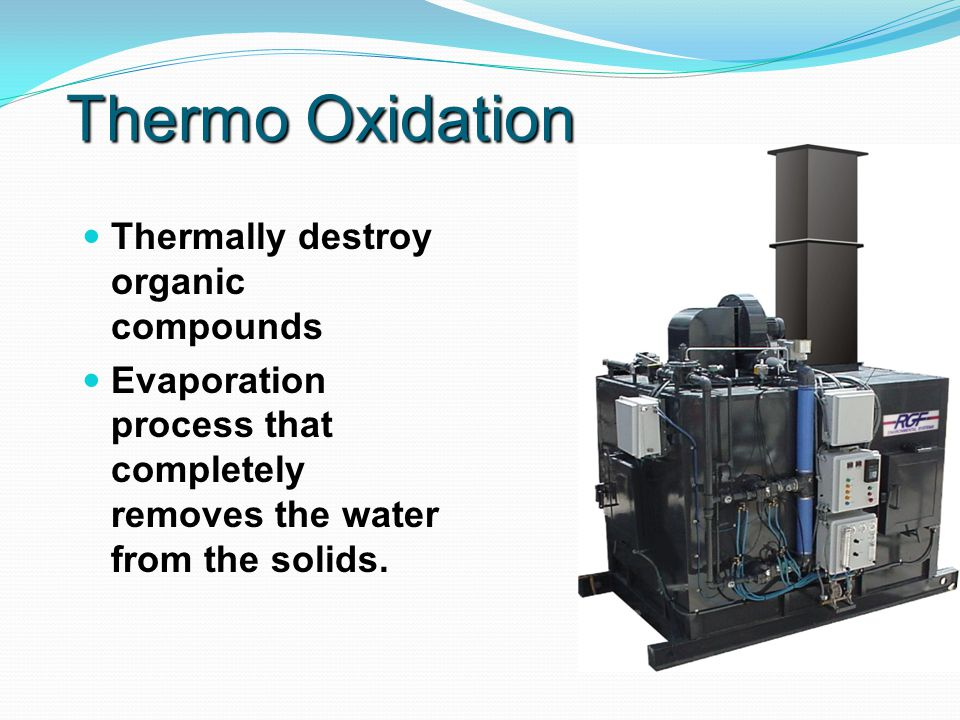 Filtration / Gravity 200 to 1 micron size Back flush Lower maintenance Less expensive to buy and operate Lower replacement costs Needs to be specific to effluent Weirs Coalescing Slowing/Settling Water rising and falling Wide spectrum treatment Poorer quality output