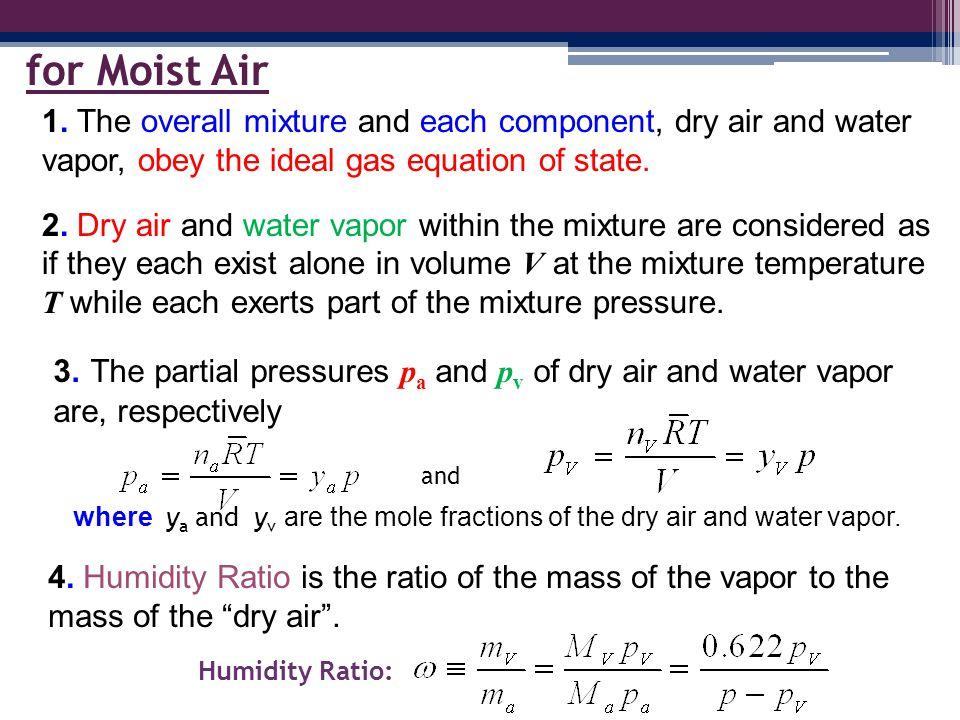 Mixture pressure, p, T for Moist Air 5.