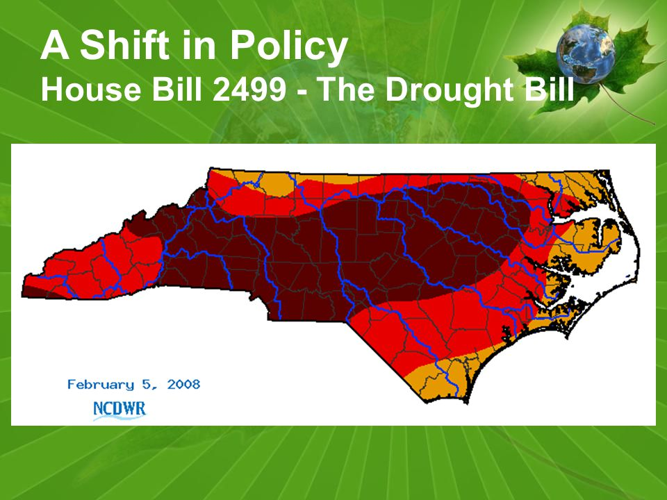 A Shift in Policy House Bill 2499 - The Drought Bill