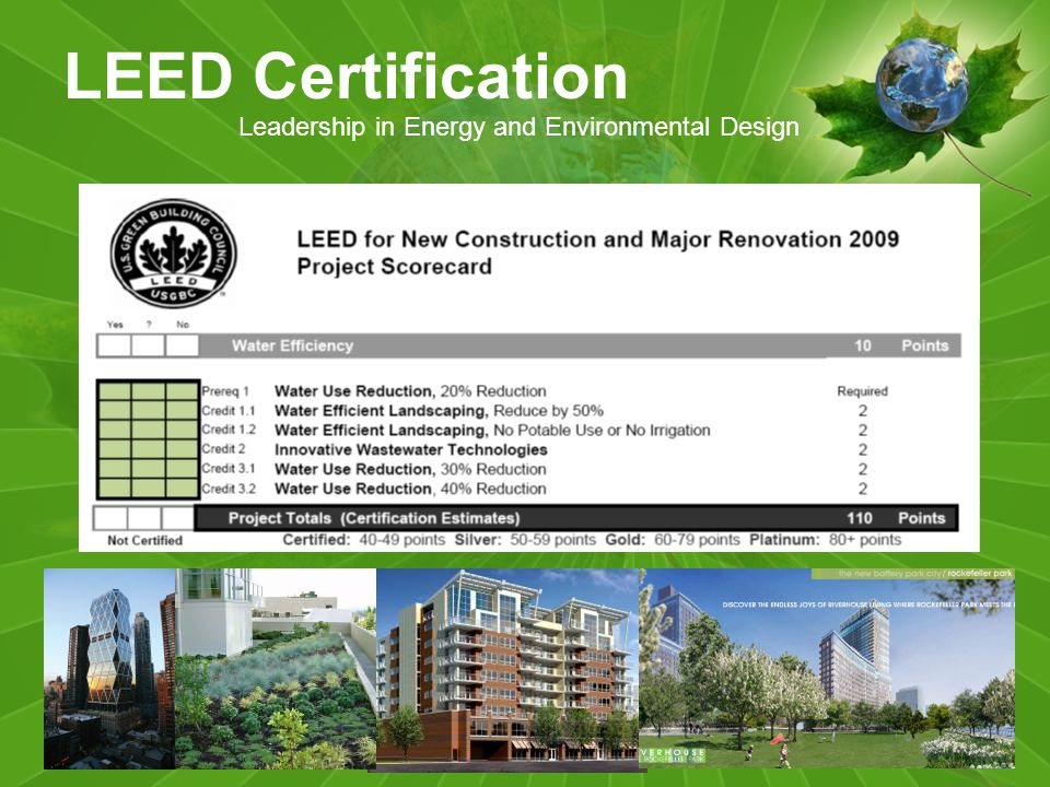 LEED Certification Leadership in Energy and Environmental Design