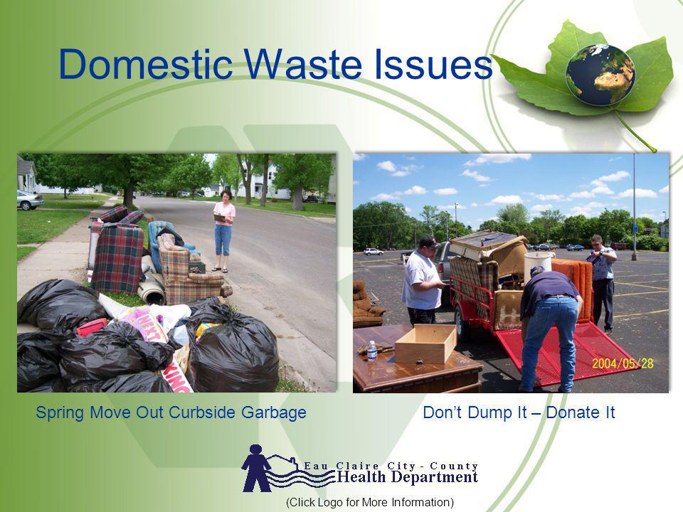 Domestic Waste Issues Spring Move Out Curbside GarbageDont Dump It – Donate It (Click Logo for More Information)
