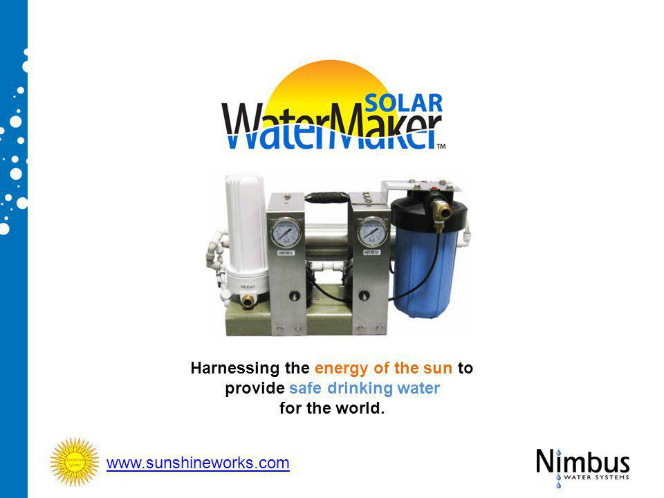 Harnessing the energy of the sun to provide safe drinking water for the world. www.sunshineworks.com