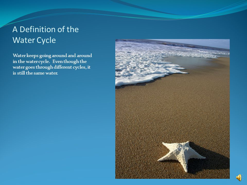 Define Water Cycle Take a Journey Through The Water Cycle