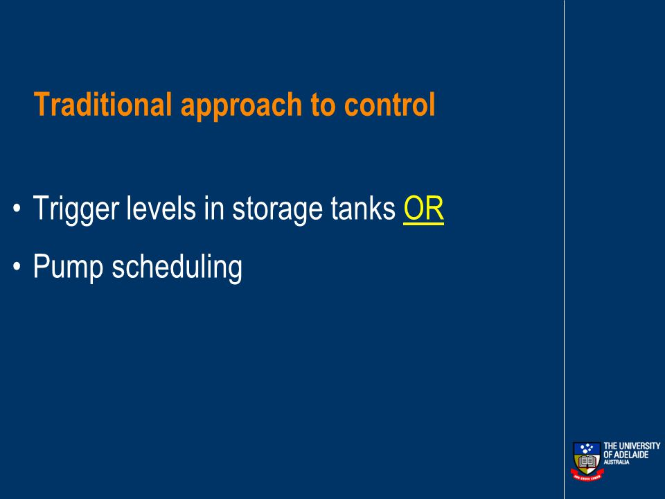 Case study – Murray Bridge system layout White Hill Storage Tank (WHS) Off Takes Murray Bridge Onkaparinga Pipeline Murray Bridge Water Treatment Plant Clear Water Storage Tank (CWS) 3 Parallel Fixed Speed Pumps