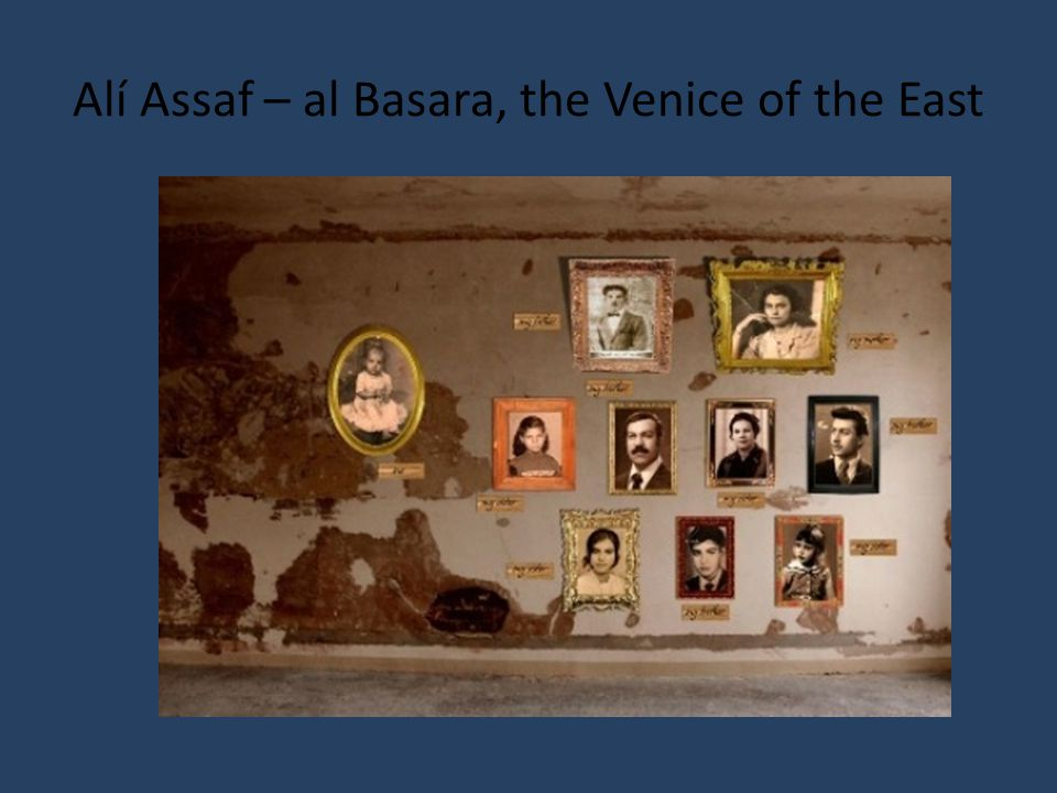 Alí Assaf – al Basara, the Venice of the East