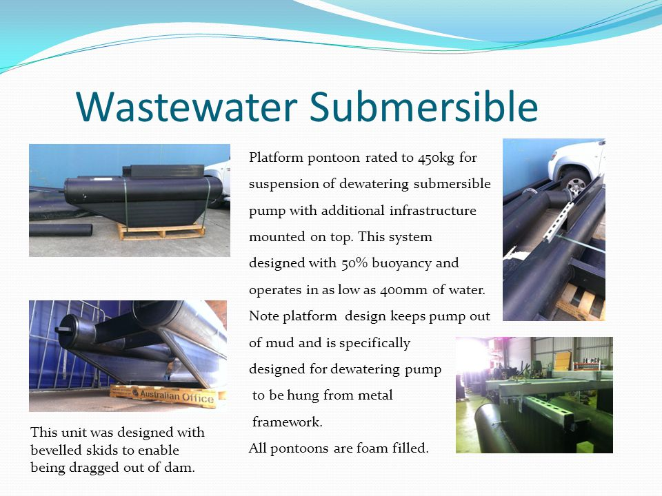 Wastewater Submersible Platform pontoon rated to 450kg for suspension of dewatering submersible pump with additional infrastructure mounted on top. Th