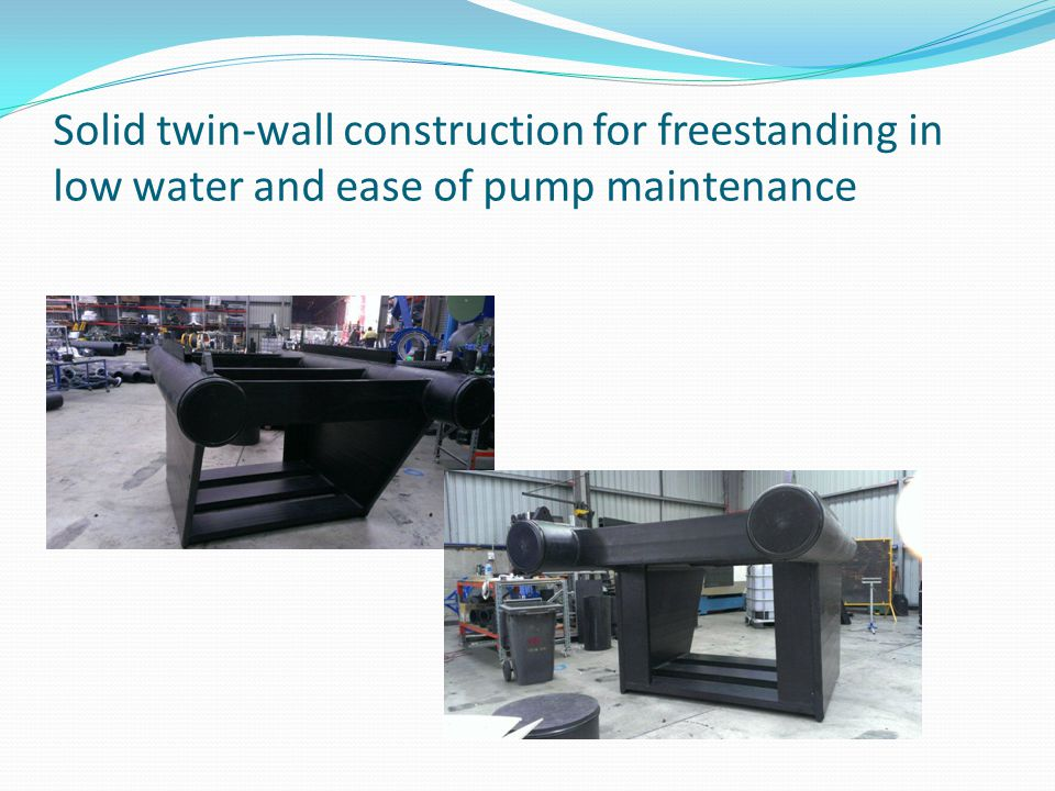 Solid twin-wall construction for freestanding in low water and ease of pump maintenance