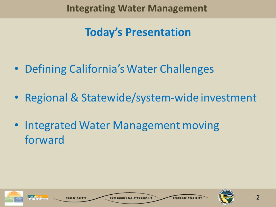 Integrating Water Management California Water Policy Trends