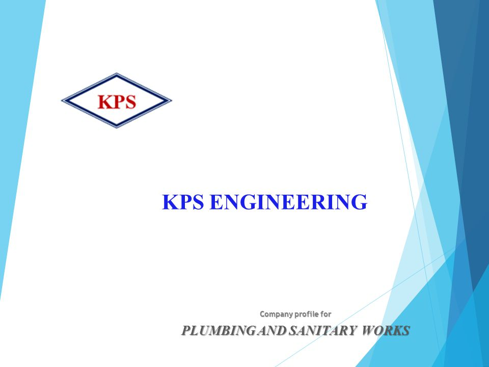 KPS ENGINEERING Company profile for PLUMBING AND SANITARY WORKS