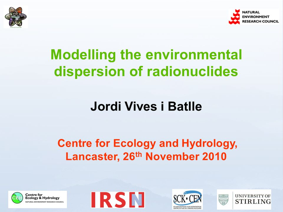 www.ceh.ac.uk/PROTECT Dispersion models available in the ERICA Tool Other types of dispersion models that are available Key parameters that drive dispersion models for radioactivity in the environment Applicability to different scenarios/circumstances (e.g.